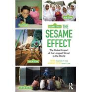 The Sesame Effect: The Global Impact of the Longest Street in the World by Cole; Charlotte F., 9781138806917