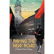 Paving the New Road by Gentill, Sulari, 9781464206917