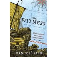 The Witness by Saer, Juan Jose, 9781846686917
