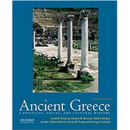 Ancient Greece A Political, Social, and Cultural History by Pomeroy, Sarah B.; Burstein, Stanley M.; Donlan, Walter; Roberts, Jennifer Tolbert; Tandy, David; Tsouvala, Georgia, 9780190686918