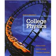 College Physics Volume 1 (Chs. 1-16) by Young, Hugh D.; Adams, Philip W.; Chastain, Raymond Joseph, 9780321976918