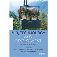 Aid, Technology and Development: The Lessons from Nepal by Gyawali; Dipak, 9781138656918