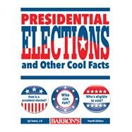 Presidential Elections and Other Cool Facts by Sobel J.d., Syl, 9781438006918