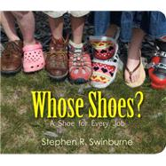 Whose Shoes? by Swinburne, Stephen R., 9781629796918