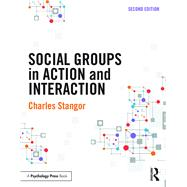 Social Groups in Action and Interaction: 2nd Edition by Stangor; Charles, 9781848726918