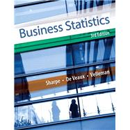 Business Statistics Plus NEW MyStatLab with Pearson eText -- Access Card Package by Sharpe, Norean D.; De Veaux, Richard D.; Velleman, Paul F., 9780133866919