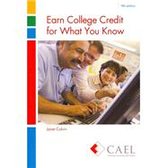 Earn College Credit for What You Know by COUNCIL FOR ADULT EXPERIENTIAL LEARNING, 9780757596919