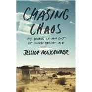 Chasing Chaos by ALEXANDER, JESSICA, 9780770436919