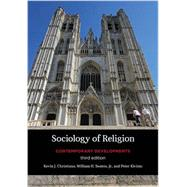 Sociology of Religion by Christiano, Kevin J.; Swatos, William H., Jr.; Kivisto, Peter, 9781442216921