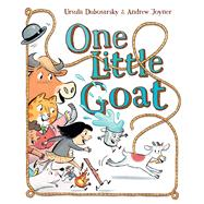 One Little Goat by Dubosarsky, Ursula; Joyner, Andrew, 9781742976921