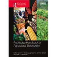 Routledge Handbook of Agricultural Biodiversity by Hunter; Danny, 9780415746922