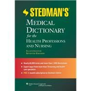 Stedman's Medical Dictionary for the Health Professions and Nursing by Unknown, 9781608316922