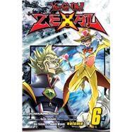 Yu-gi-oh! Zexal 6 by Yoshida, Shin; Miyoshi, Naohito, 9781421576923