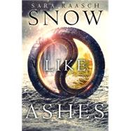Snow Like Ashes by Raasch, Sara, 9780062286925
