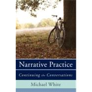 NARR PRACTICE  CL by WHITE,MICHAEL, 9780393706925