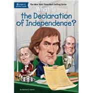What Is the Declaration of Independence? by Harris, Michael C.; Hoare, Jerry, 9780448486925