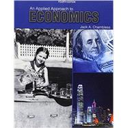 An Applied Approach to Economics by Chambless, Jack A., 9781465286925