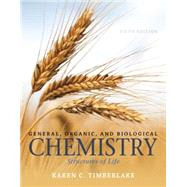 General, Organic, and Biological Chemistry: Structures of Life Plus MasteringChemistry with eText -- Access Card Package, 5/e by Timberlake, 9780321966926
