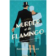 Murder at the Flamingo by Mcmillan, Rachel, 9780785216926