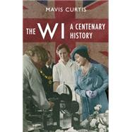 The WI by Curtis, Mavis, 9781445616926