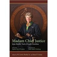 Madam Chief Justice by Burke, W. Lewis, Jr.; Assey, Joan P.; O'connor, Sandra Day; Ginsburg, Ruth Bader, 9781611176926