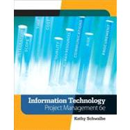 Information Technology Project Management (with Microsoft Project 2007 CD-ROM) by Schwalbe, Kathy, 9780324786927