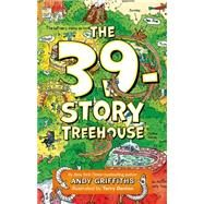 The 39-Story Treehouse by Griffiths, Andy; Denton, Terry, 9781250026927