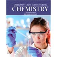 Experiments for Introductory Chemistry by Oakes, Ramond J., 9781465266927