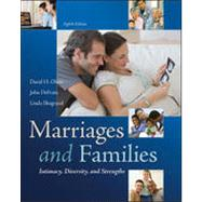 Marriages and Families: Intimacy, Diversity, and Strengths by Olson, David; DeFrain, John; Skogrand, Linda, 9780078026928