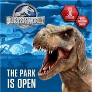 The Park is Open (Jurassic World) by SHEALY, DENNIS R.RANDOM HOUSE, 9780553536928