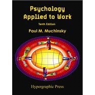Psychology Applied to Work by Muchinsky, 9780578076928
