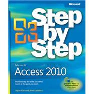 Microsoft Access 2010 Step by Step by Lambert, Joan; Cox, Joyce, 9780735626928