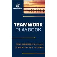 Teamwork Playbook by Fellowship of Christian Athletes, 9780800726928