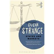 States and Markets by Strange, Susan, 9781474236928
