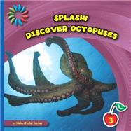 Discover Octopuses by James, Helen Foster, 9781633626928