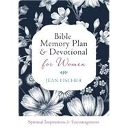 Bible Memory Plan and Devotional for Women by Fischer, Jean, 9781634096928