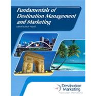 Fundamentals of Destination Management and Marketing with Answer Sheet (AHLEI) by Harrill, Rich; American Hotel & Lodging Association, 9780133076929
