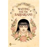 Waiting for the Barbarians by Coetzee, J. M. (Author); Conn, Chris (Jacket Illustrator), 9780143116929