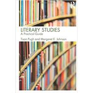 Literary Studies: A Practical Guide by Pugh; Tison, 9780415536929