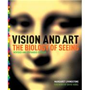 Vision and Art (Updated and Expanded Edition) by Livingstone, Margaret S.; Hubel, David, 9781419706929
