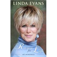 Recipes for Life by Evans, Linda; Derek, Sean Catherine (CON), 9781618686930