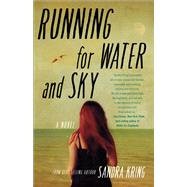 Running for Water and Sky by Kring, Sandra, 9781940716930