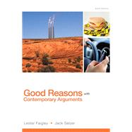 Good Reasons with Contemporary Arguments Plus MyWritingLab with Pearson eText -- Access Card Package by Faigley, Lester; Selzer, Jack, 9780134016931