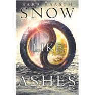 Snow Like Ashes by Raasch, Sara, 9780062286932