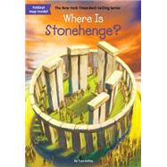 Where Is Stonehenge? by Kelley, True; Hinderliter, John; Groff, David, 9780448486932
