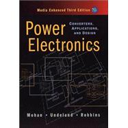 Power Electronics: Converters, Applications, and Design, 3rd Edition