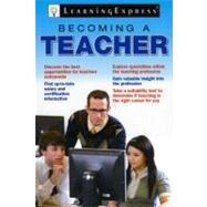 Becoming a Teacher by Learning Express LLC, 9781576856932
