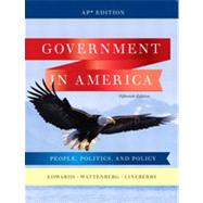 Government in America: People, Politics, and Policy, AP* Fifteenth Edition by Pearson Education, Inc., 9780132566933
