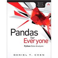 Pandas for Everyone Python Data Analysis by Chen, Daniel Y., 9780134546933