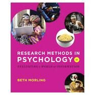Research Methods in Psychology: Evaluating a World of Information by Morling, Beth, 9780393936933